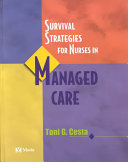 Survival Strategies for Nurses in Managed Care