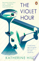The Violet Hour : who just can't stop herself from destroying what...