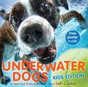 Underwater Dogs  Kids Edition