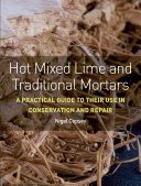 Hot Mixed Lime and Traditional Mortars Book