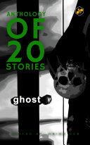 Anthology of 20 Stories: Ghost Book