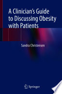 A Clinician S Guide To Discussing Obesity With Patients