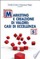 Marketing e creazione di valore  casi di eccellenza  5