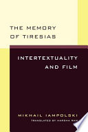 The Memory of Tiresias