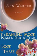 The Babbling Brook Naked Poker Club Book Three Large Print