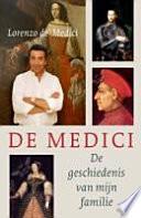De Medici De Geschiedenis Van Mijn Familie