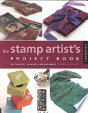 The Stamp Artist s Project Book