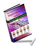The Art of Day To Day Instant Weight Loss Secrets Tips  Solution  Diet  Home Remedies In 21st Century   s