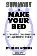 Summary Make Your Bed