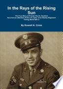 download ebook in the rays of the rising sun: the true story of private glen e. kuskie's survival pdf epub