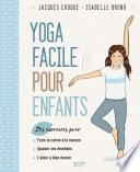 Le yoga facile pour les enfants