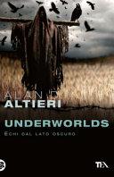 Underworlds  Echi dal lato oscuro  Tutti i racconti
