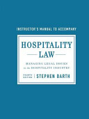 Hospitality Law  Instructor s Manual