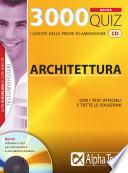 Tremila quiz  Anno accademico 2009 2010  Per le prove di ammissione a  architettura  Con CD ROM