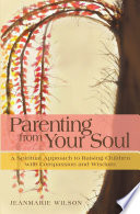 Parenting From Your Soul