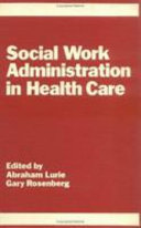 Social Work Administration in Health Care