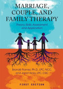 Marriage Couple And Family Therapy Theory Skills Assessment And Application