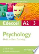Edexcel A2 Psychology Student Unit Guide  Unit 3 New Edition Criminological and Child Psychology