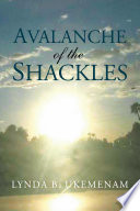 Avalanche of the Shackles