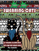 Swearing Cats   Cat Swear Word Coloring Book for Adults with Some Very Sweary Words