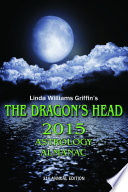 The Dragon s Head 2015 Astrology Almanac