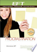 EFT For Procrastination : what needs to be done! eft can rapidly...