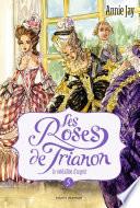 Les roses de Trianon  tome 05
