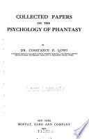 Collected papers on the psychology of phantasy Book PDF