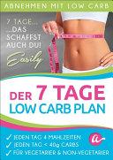 Der 7 Tage Low Carb Plan