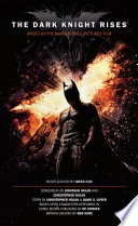 The Dark Knight Rises  The Official Novelization