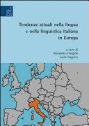 Tendenze attuali nella lingua e nella linguistica italiana in Europa