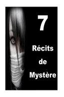 7 Rcits De Mystre