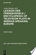 Lexikon der Fernsehspiele   Encyclopedia of television plays in German speaking Europe  1978 87