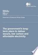 The Government's Long-Term Plans to Deliver Secure, Low Carbon and Affordable Electricity