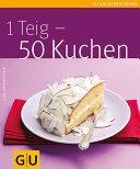 1 Teig   50 Kuchen
