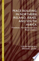 Peacebuilding in Northern Ireland  Israel and South Africa