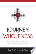 Journey Into Wholeness book