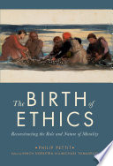 The Birth Of Ethics : were generally of a psychological kind...