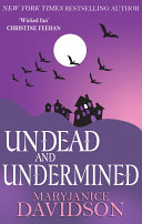 Undead and Undermined