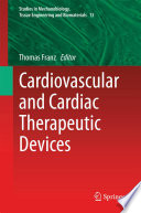 Cardiovascular and Cardiac Therapeutic Devices