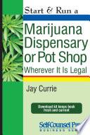 Start Run A Marijuana Dispensary Or Pot Shop