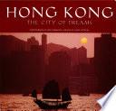 Hong Kong  The City of Dreams