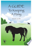 Pony Guidebook   A Guide To Keeping A Pony