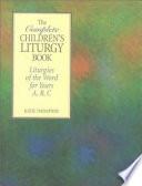 Ebook The Complete Children's Liturgy Book Epub Katie Thompson Apps Read Mobile