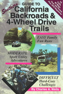 Guide to Southern California Backroads and 4 Wheel Drive Trails