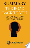 Summary Of The Road Back To You By Ian Morgan Cron And Suzanne Stabile Free Book By Quickread Com