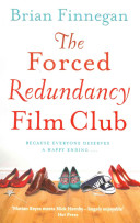 The Forced Redundancy Film Club Of Her Life For High Flying Career Girl Katherine
