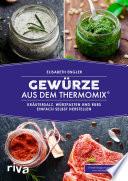 Gew  rze aus dem Thermomix