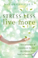 Stress Less  Live More