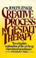 Creative Process In Gestalt Therapy : of 1977, this study explores the relationship...